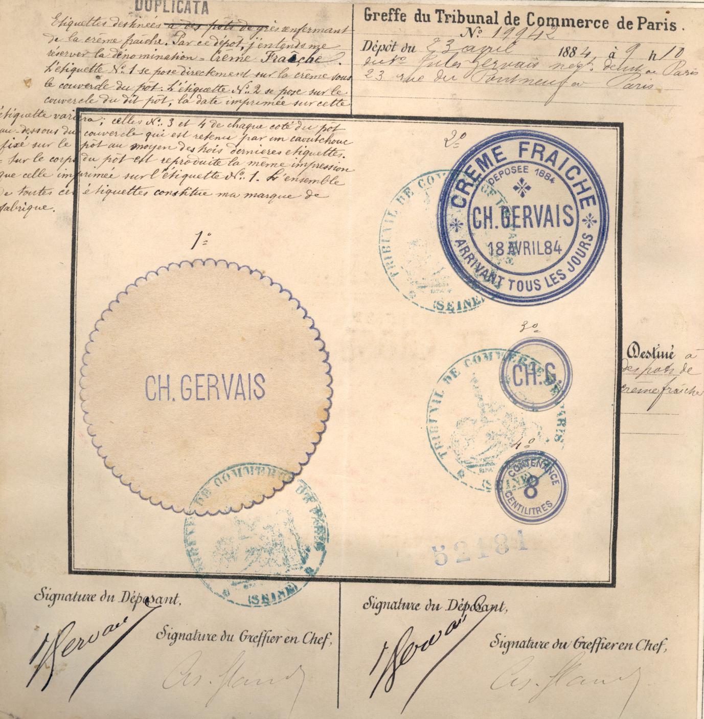 Marque de commerce et de fabrique déposée le 23 avril 1884 au greffe du tribunal de commerce de Paris par Jules Gervais, destinée à des pots de crème fraîches